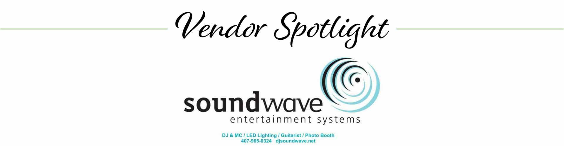 Vendor Spotlight: Soundwave Entertainment