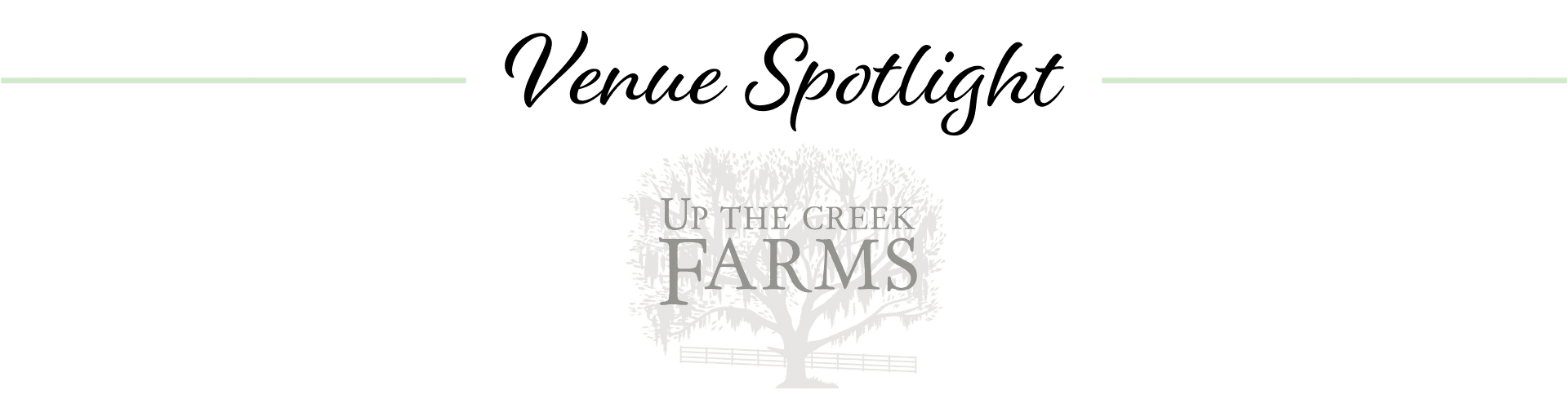 Venue Spotlight: Up the Creek Farms