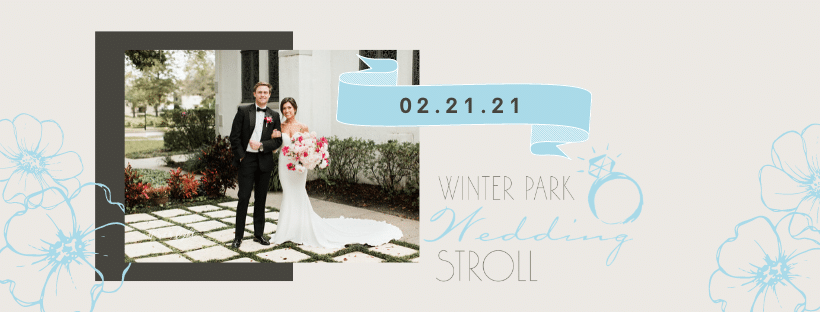 Winter Park Stroll save the date February 21, 2021