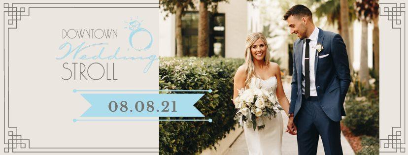 Downtown wedding stroll august 8th 2021