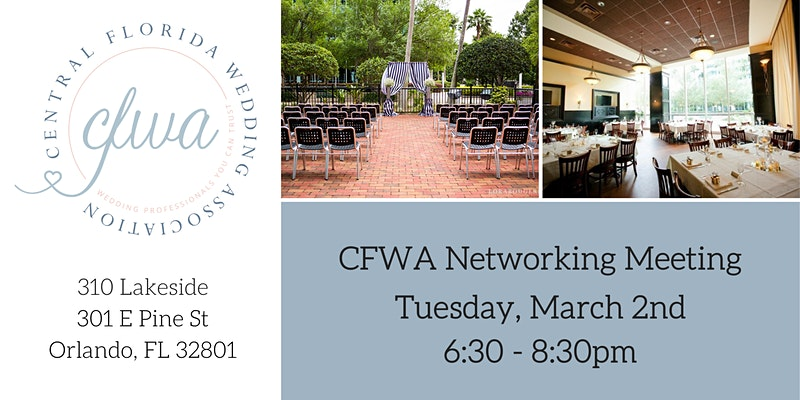 CFWA Networking Meeting, Tuesday March 2nd