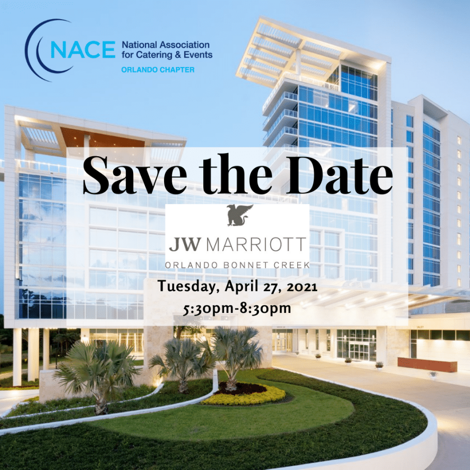 National Association for Catering & Events April meeting on April 27th at JW Marriott Orlando Bonnet Creek