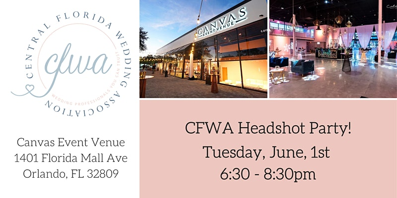 Central Florida Wedding Association Headshot Party, Tuesday June 1st at Canvas Event Venue