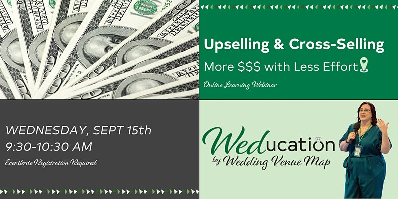 Weducation webinar upselling and cross selling Wednesday September 15th